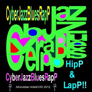 Cyber-Jazz-Blues-RapP_color neg image